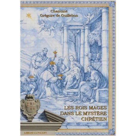 Les Rois Mages dans le mystère chrétien