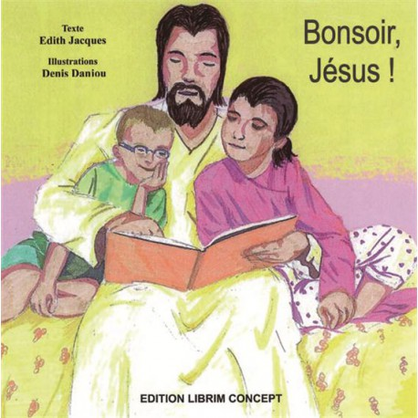 Bonsoir, Jésus !